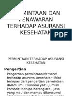 PERMINTAAN DAN PENAWARAN TERHADAP ASURANSI KESEHATAN.ppt