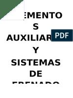 Elementos auxiliares y Sistemas de frenado