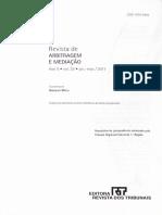 Revista Arb Med - Consolidação, Integração, Pedidos Cruzados (Cross Claims), Arbitragem Multiparte e Multicontratual.