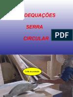 Adequações Serra Circular - 02501 [ E 3 ]