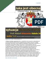 Jaka jest obecna sytuacja Prawdy Polski Prof. Kiezun kabala 14 Griazowiec Jackie Tusk PDO310 FO HERODY Herodenspiel von Stefan Kosiewski ZECh ZR CANTO DCCI