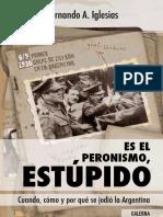 Es el peronismo, estupido - Fernando Iglesias.pdf