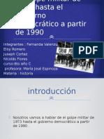 El Golpe Militar de 1973 y 1990