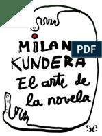 Milan Kundera, El Arte de La Novela