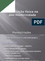 A Educação Física Na Pós-modernidade (2016!03!13 21-49-25 UTC)