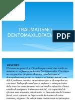 Traumatismo Dento Maxilo Faciales Clase 02-07-2015