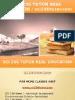 SCI 256 TUTOR Real Education - Sci256tutor.com