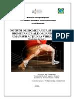 Electiva 2 NOȚIUNI DE BIOMECANICĂ ȘI MODELE BIOMECANICE ALE ORGANISMULUI UMAN SUB ACȚIUNEA VIBRAȚIILOR