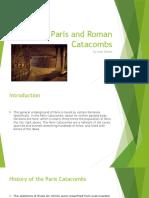 paris and roman catacombs