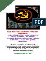 Bajo «Dictadura Socialista-comunista»