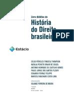 Biblioteca_529005 Historia Do Direito Brasileiro