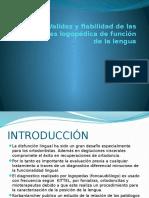 Validez y Fiabilidad de Las Evaluaciones Logopédica De