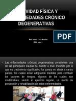 Actividad Física y Enfermedades Crónico Degenerativas (2)