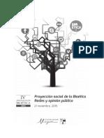 Proyección Social de la Bioética. Redes y Opinión Pública