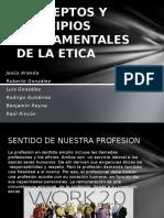 Conceptos y Principios Fundamentales de La Etica