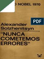 Solzhenitsyn, Aleksandr - Nunca cometemos errores [29736] (r1.0).epub