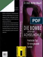 Die Bombe Unter Der Achselhoehle - Walter Mauch