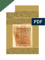 Son Los Manuscritos de Los Evangelios Íntegros