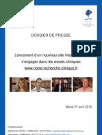 Dossier de Presse Lancement notre-recherche-clinique.fr 27 avril 2010