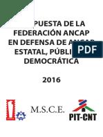 PROPUESTA DE LA FEDERACIÓN ANCAP EN DEFENSA DE ANCAP ESTATAL, PÚBLICA Y DEMOCRÁTICA