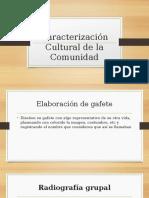 Caracterización Cultural de La Comunidad