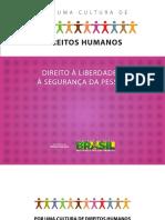 Direitos Humanos - Liberdade e segurança
