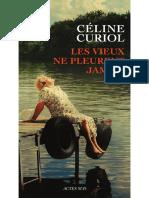 Les vieux ne pleurent jamais - Céline Curiol