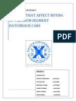 Group 2 -CB Report - Factors Affecting Buying Behaviour of Premium Segment Hatchback Car