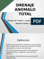 Drenaje Anomalo total