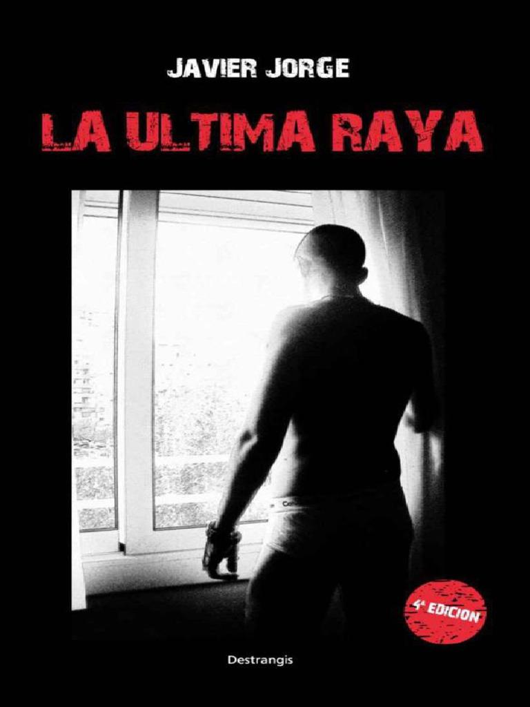 Raya La Jorge Javier Ultima Jorge 4A5jLR