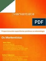 Apresentacao Markentista 2013 - Odontologia