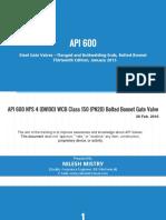 API 600 - Presentation - Steel Gate Valves - Flanged & Bulttwelding Ends, Bolted Bonnet