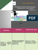 PPT 02b - PROBLEMA DE INVESTIGACIÓN Y ANTEC.pptx