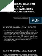 Aktualisasi Kearifan Lokal Guna Mewujudkan Ketahanan Nasional