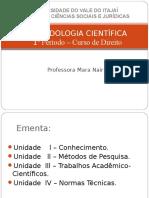 Aula Sobre Conhecimento - Metodologia Científica
