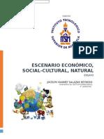 escenario económico, social-cultural y natural