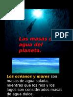 Ppt Las Masas de Agua Del Planeta