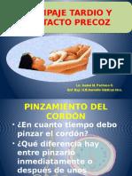 Clampaje Tardio y Contacto Precoz