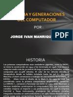Historia y Generaciones Del Computador01