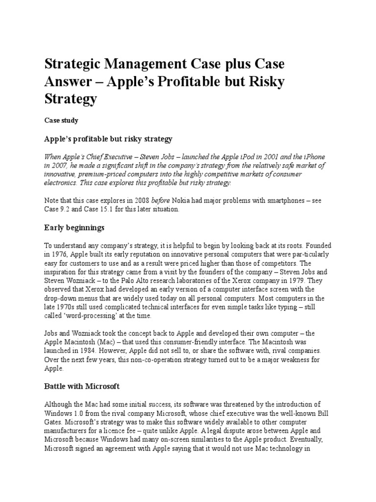 apple case study strategic management The apple case study from the ipod to the ipad a publication in the dimension of strategy series, by john ashcroft and company, experts in economics, corporate strategy and social media.