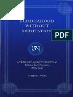 Dudjom Lingpa Buddha Hood Without Meditation