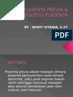 Plasenta Previa & Solotio Plasenta