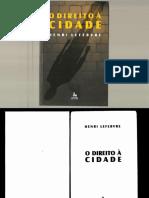 LEFEBVRE Henri. O Direito à Cidade. Centauro Editora%2c 2008.