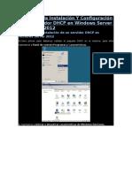 Manual de La Instalación Y Configuración de Un Servidor DHCP en Windows Server Enterprise