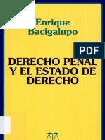 Bacigalupo Enrique - Derecho Penal y El Estado de Derecho