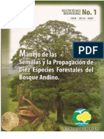 Manejo de Semillas y La Propagacion de Diez Especies Forestales Del Bosque Anino
