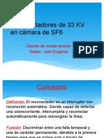 Reconectadores de 33 KV en cámara de SF6.pptx
