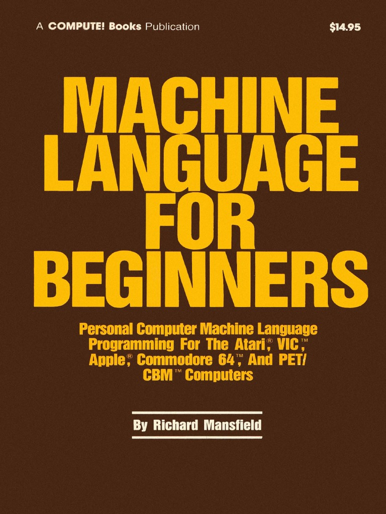 Machine Language for Beginners Assembly Language