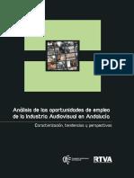 Analisis de Las Oportunidades de Empleo de La Industria Audiovisual en Andalucia
