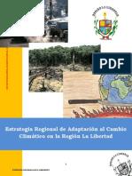 Estrategia Regional de Adaptación Al Cambio Climático en La Región La Libertad